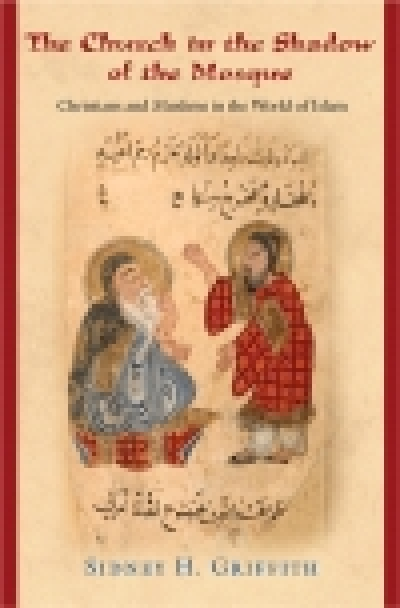 Cover picture for Sidney H. Griffith's book, The Church in the Shadow of the Mosque: Christians and Muslims in the World of Islam (Princeton University Press, 2007). Bishop Theodore Abu Qurra is pictured in his famous dialog with the Caliph al-Ma'mun.