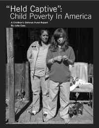 A 2010 Child Defense Fund Report on U.S. Poverty
